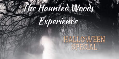 Halloween Special - Haunted Woods Experince at Penllergare Woods Swansea tickets