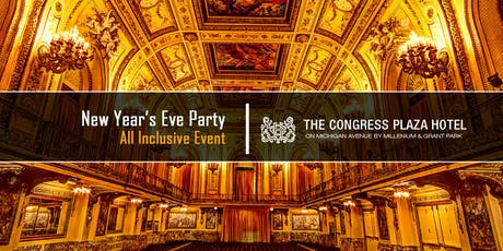 New Year's Eve Party 2020 at Congress Plaza Hotel tickets
