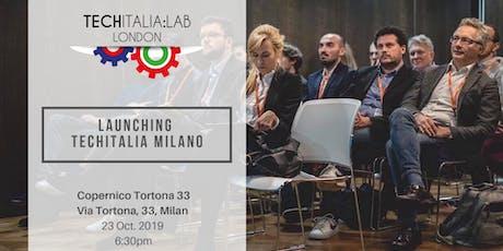 Techitalia Meetup - Milano Launch #1 -  23 Oct. 2019 tickets