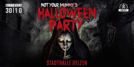Not Your Mummy's Halloween Party - Stadthalle Uelzen (by KGS, LEG, BBS) Tickets
