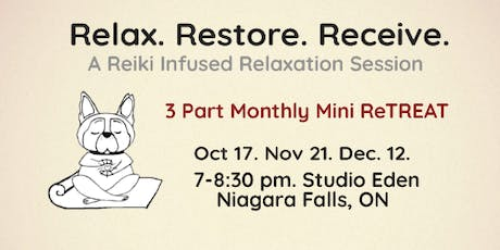 Relax. Restore. Receive. A Reiki Infused Relaxation Session 3 Part Bundle tickets