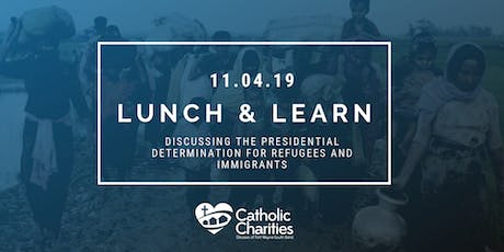 Lunch and Learn for Presidential Determination of Refugees and Immigrants tickets