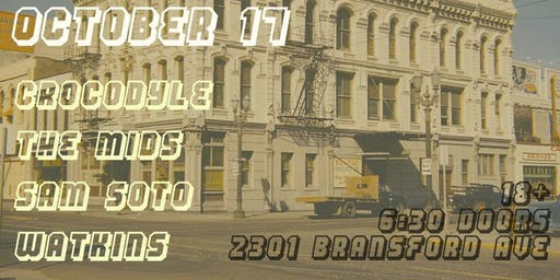 Original Masters Presents Crocodyle, The Mids, Formative Years, and Sam Soto