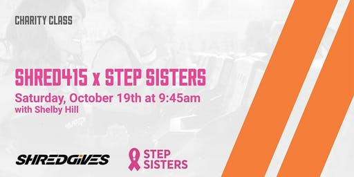 Shred415 x Step Sisters - Charity Class