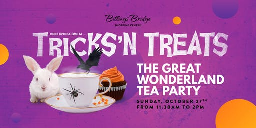 Tricks'N Treats - The Great Wonderland Tea Party