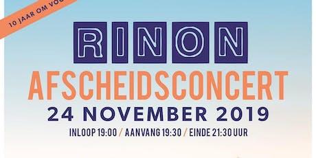Afscheidsconcert Rinon tickets