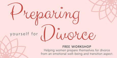 Preparing Yourself for Divorce tickets