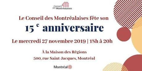 15e anniversaire du Conseil des Montréalaises billets