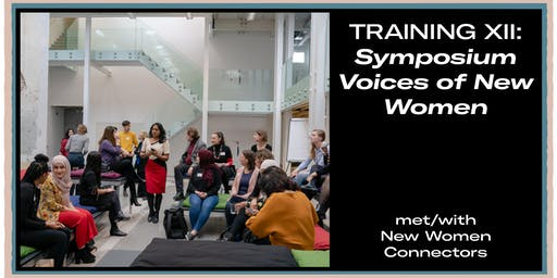 Training XII: Symposium Voices of New Women