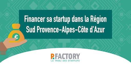 Financer sa startup dans la région Sud Provence Alpes Côte d'Azur billets