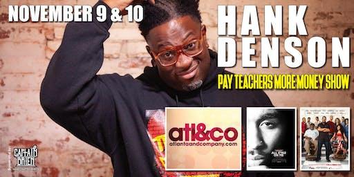 Hank Denson's Pay Teachers more Money Comedy Show live in Naples, Florida