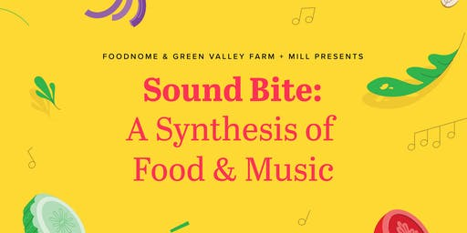 Sound Bite: A Food & Music Synthesis