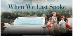 October 28 screening of When We Last Spoke