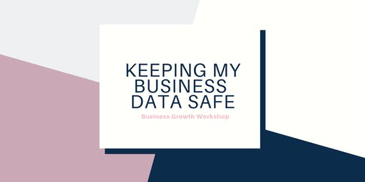 GDPR: How to keep your business data safe