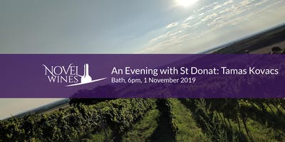 An Evening with St Donat Winery: Tamas Kovacs, Bath