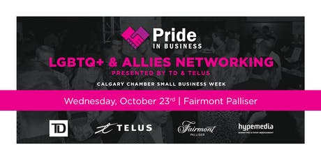 Pride In Business LGBTQ+ & Allies Networking presented by TD & TELUS tickets