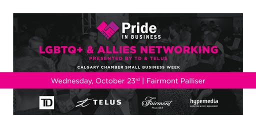 Pride In Business LGBTQ+ & Allies Networking presented by TD & TELUS