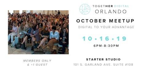 Together Digital Orlando October Member+1 Meetup tickets