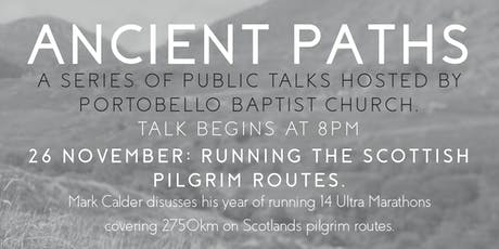 Ancient Paths: Ultra-Running the Pilgrim Routes of Scotland tickets