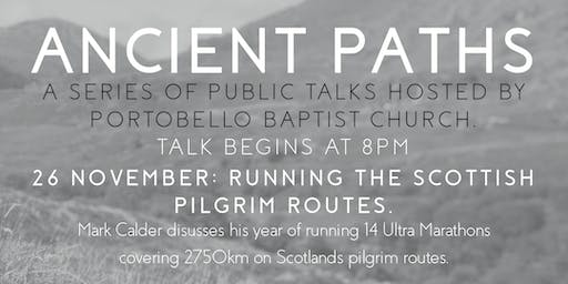 Ancient Paths: Ultra-Running the Pilgrim Routes of Scotland