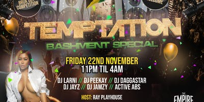 TEMPTATION - BASHMENT SPECIAL