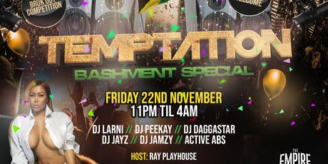 TEMPTATION - BASHMENT SPECIAL tickets