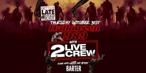 Halloween 1989 with 2 Live Crew