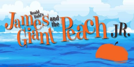James and the Giant Peach, Jr:  Thurs, Feb 27th @ 7pm tickets