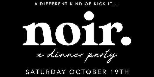 Noir: A Dinner Party Experience