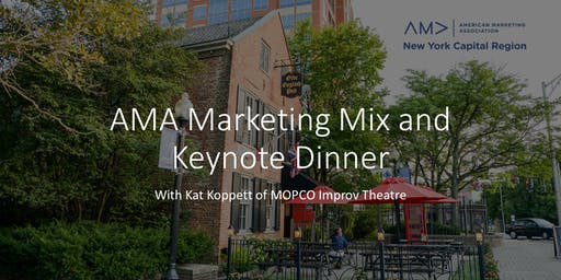 AMA Marketing Mix and Keynote Dinner with Kat Koppett
