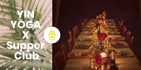 Yin Yoga Supper Club tickets