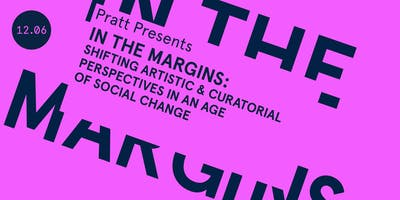 Pratt Presents: In the Margins