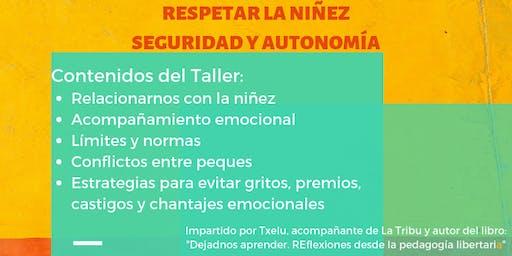 Taller Respetar la niñez. Seguridad y autonomía.