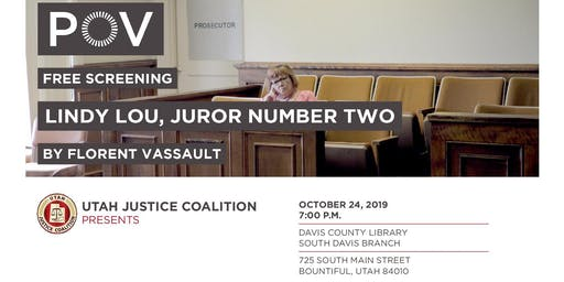 "Utah Justice Coalition Presents: ""Lindy Lou Juror Number Two"""
