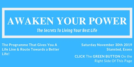 Awaken Your Power: The Secrets To Living Your Best Life tickets