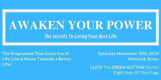 Awaken Your Power: The Secrets To Living Your Best Life