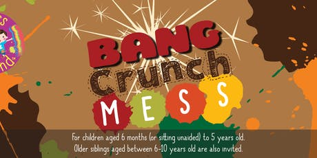 Messy Play Mansfield - Bang, Crunch, Mess tickets