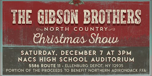 Gibson Brothers North Country Christmas Show