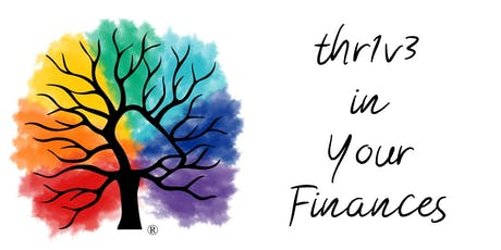 thr1v3 in your finances tickets