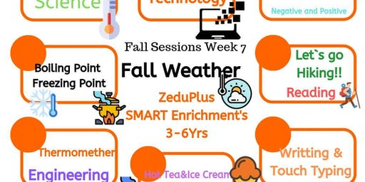 Fall Weather -ZeduPlus SMART Enrichment for 3-6 yrs