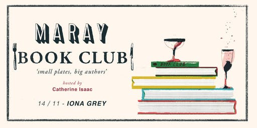 Maray Book Club presents : Iona Grey