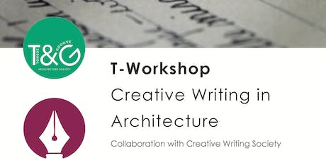 T-Workshops: Creative Writing & Architecture tickets