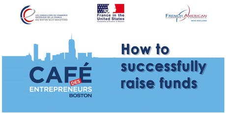 Café des entrepreneurs - How to successfully raise funds tickets