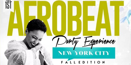 AFROBEAT PARTY EXPERIENCE NYC