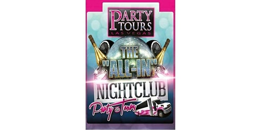 All In Party Tour (01-24-2020 starts at 9:00 PM)