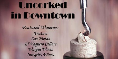 Uncorked in Downtown tickets