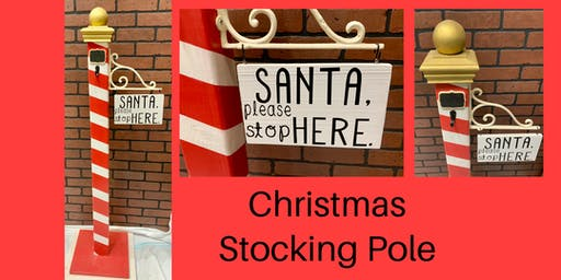 Christmas Stocking Pole Workshop