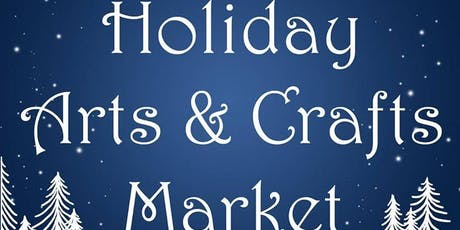 Holiday Art and Craft Market tickets