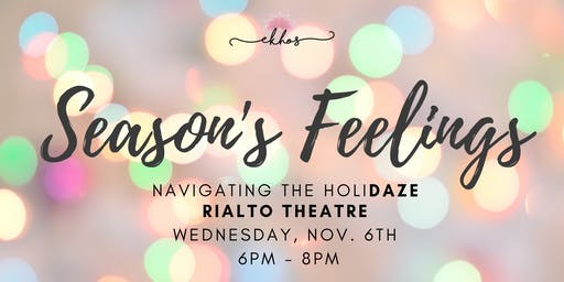 Conversations & Cocktails: Season's Feelings - Navigating the HoliDAZE