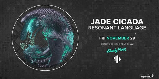 Jade Cicada & Resonant Language at Shady Park